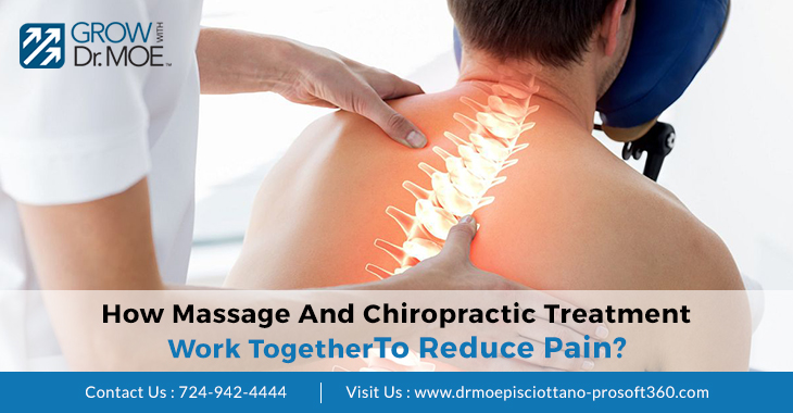 How Massage And Chiropractic Treatment Work Together To Reduce Pain?