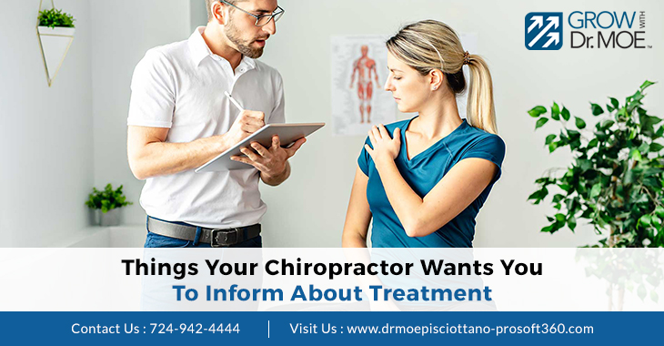 Things Your Chiropractor Wants You To Inform About Treatment