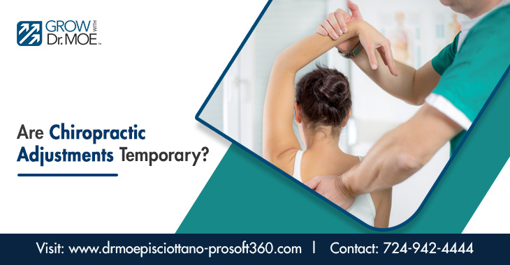 Are Chiropractic Adjustments Temporary?